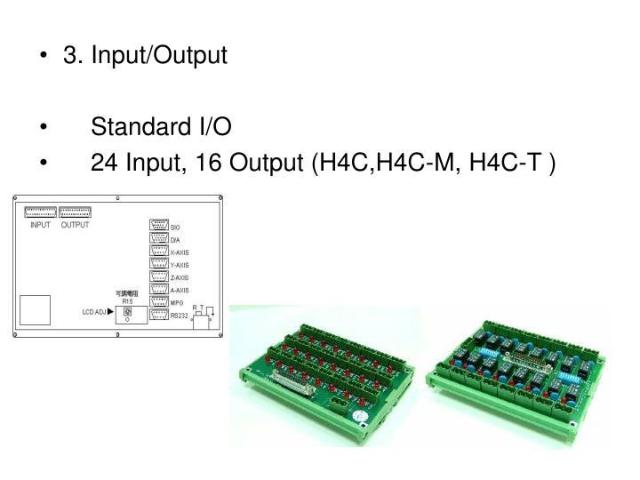 3. Input/Output