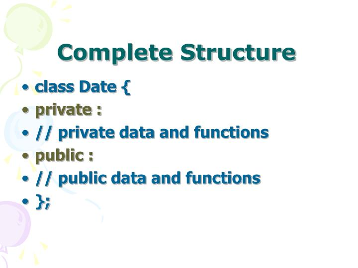 Complete Structure