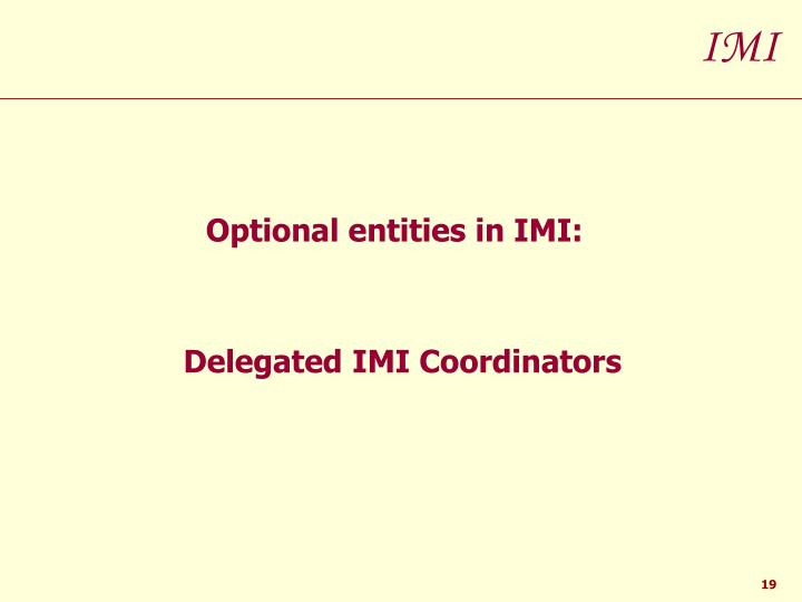 Optional entities in IMI: