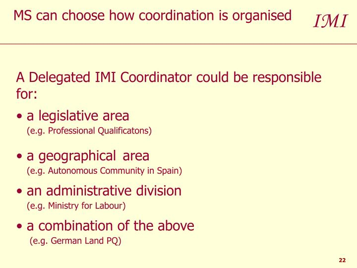 MS can choose how coordination is organised