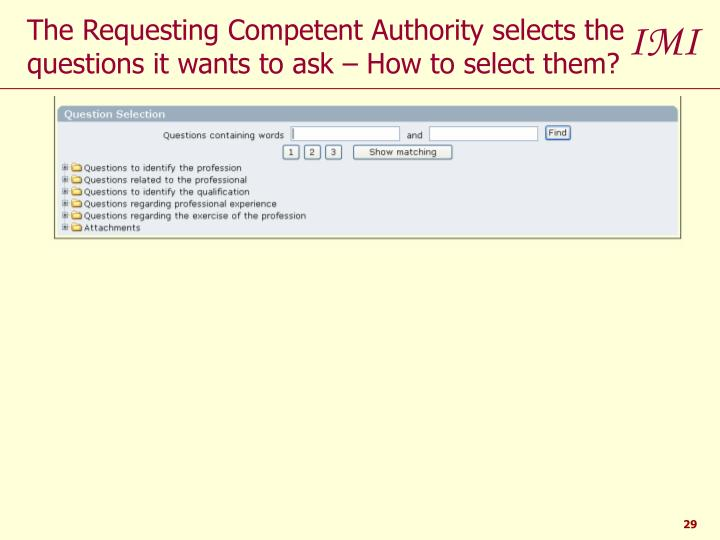 The Requesting Competent Authority selects the questions it wants to ask – How to select them