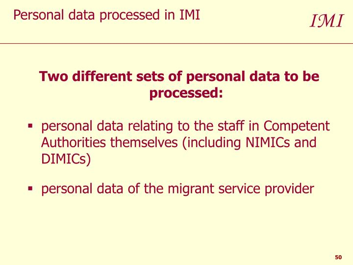Two different sets of personal data to be processed:
