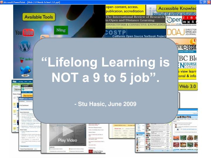 """Lifelong Learning is NOT a 9 to 5 job""."