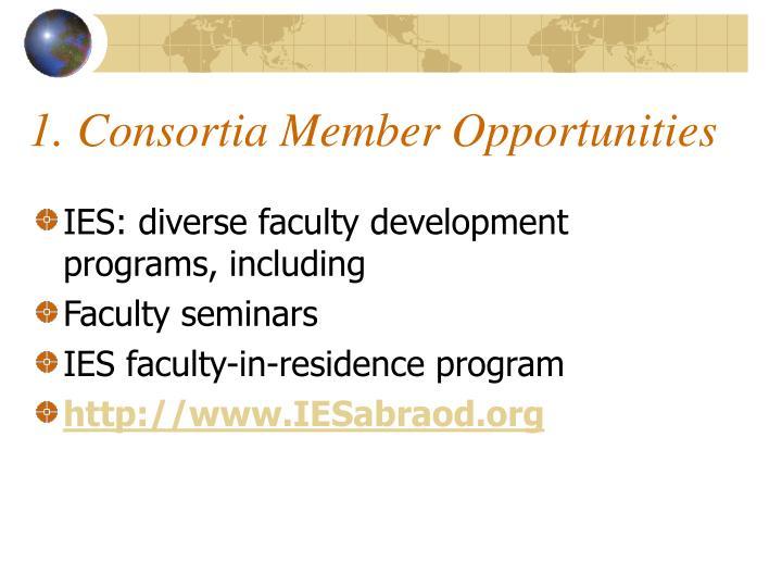 1. Consortia Member Opportunities