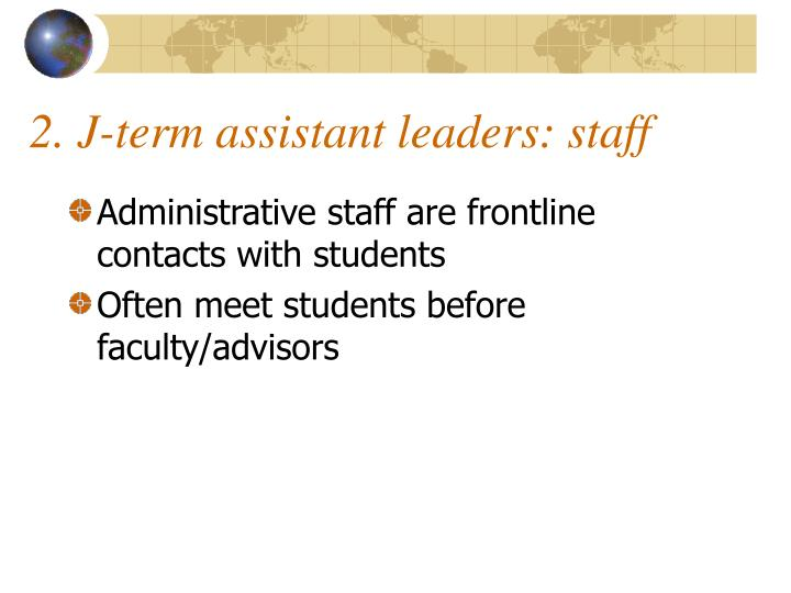 2. J-term assistant leaders: staff