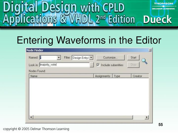 Entering Waveforms in the Editor