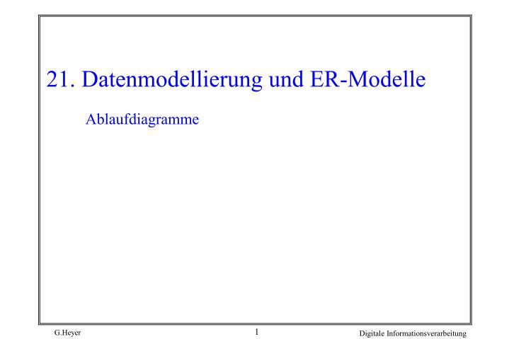 21. Datenmodellierung und ER-Modelle