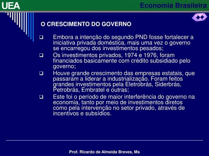 O CRESCIMENTO DO GOVERNO