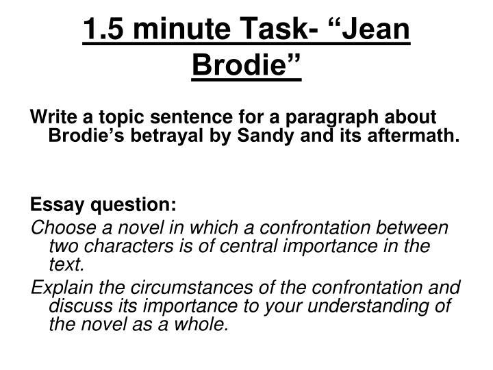 """1.5 minute Task- """"Jean Brodie"""""""