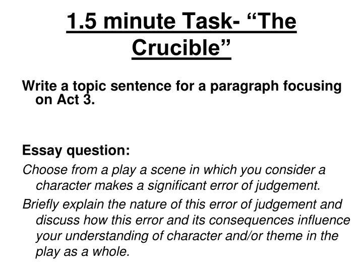 "1.5 minute Task- ""The Crucible"""