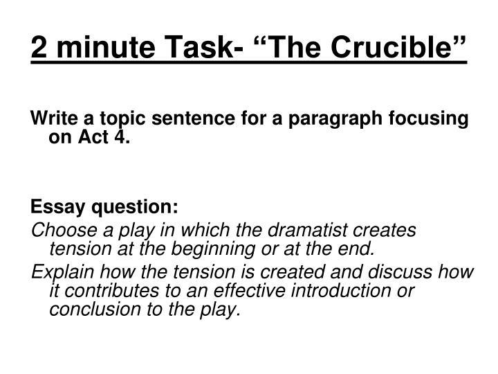 "2 minute Task- ""The Crucible"""