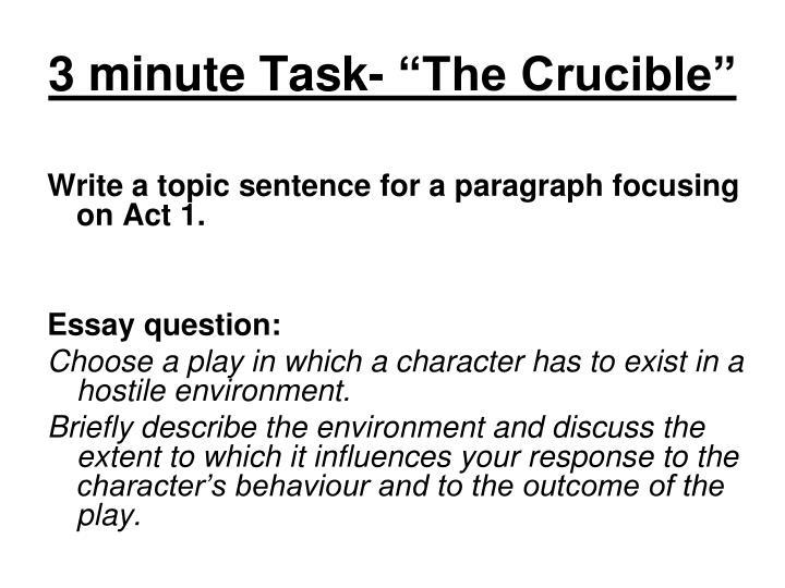 "3 minute Task- ""The Crucible"""