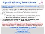 support following bereavement