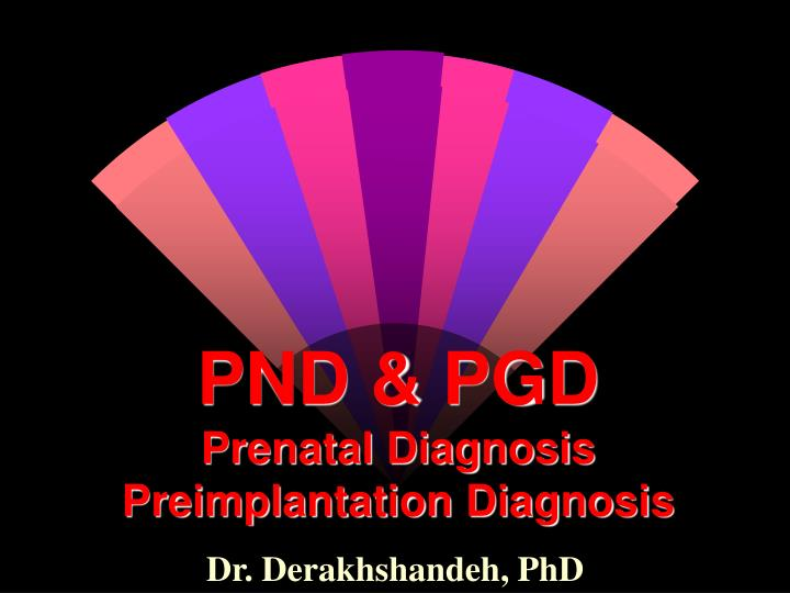 PND & PGD