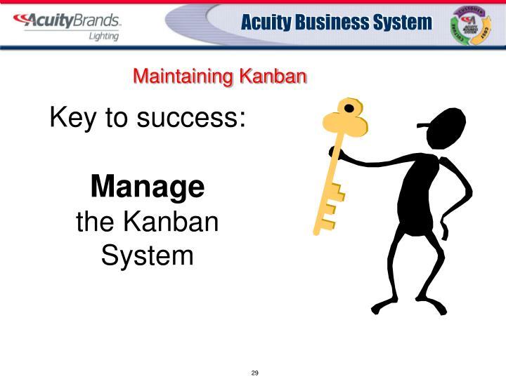 Maintaining Kanban