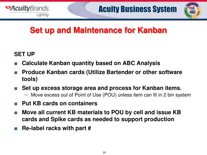 Set up and Maintenance for Kanban