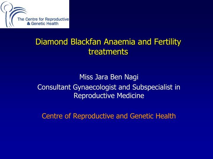 diamond blackfan anaemia and fertility treatments