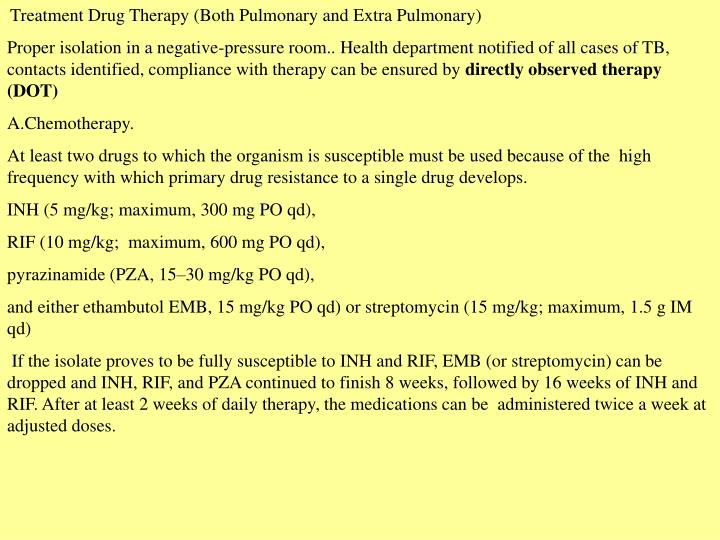 Treatment Drug Therapy (Both Pulmonary and Extra Pulmonary)
