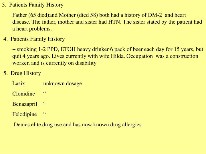 3.  Patients Family History