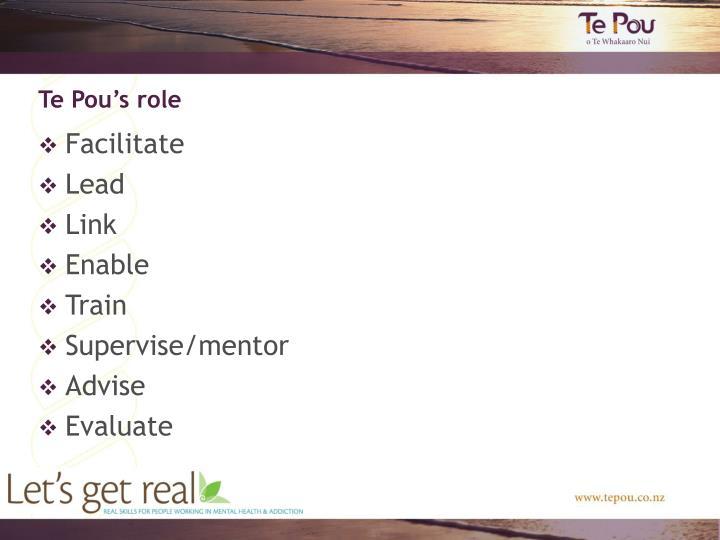 Te Pou's role