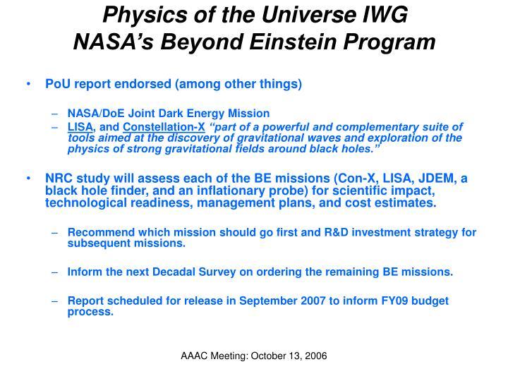 Physics of the Universe IWG
