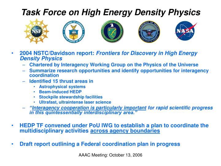 Task Force on High Energy Density Physics