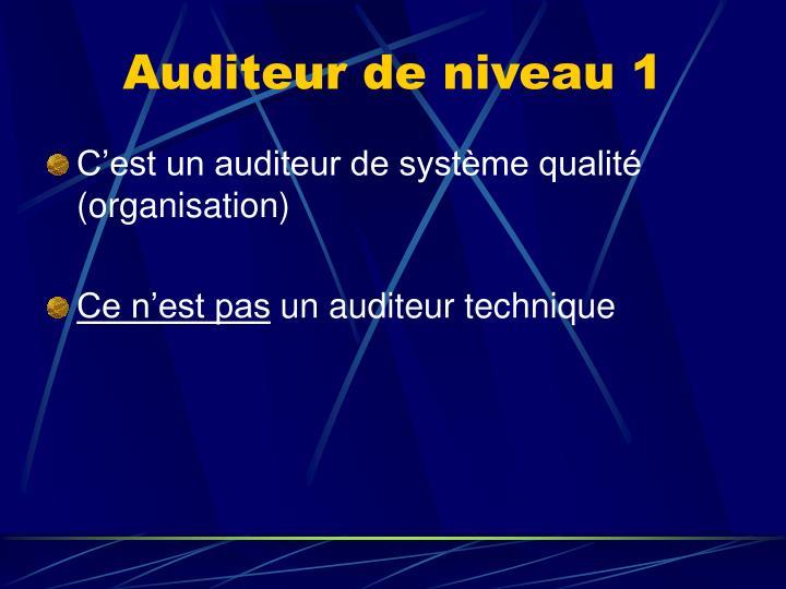 Auditeur de niveau 1
