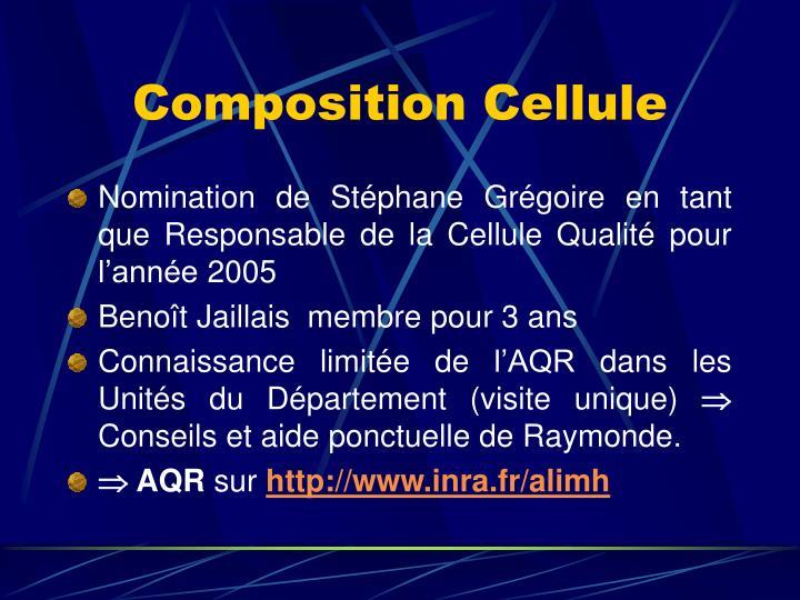 Composition Cellule