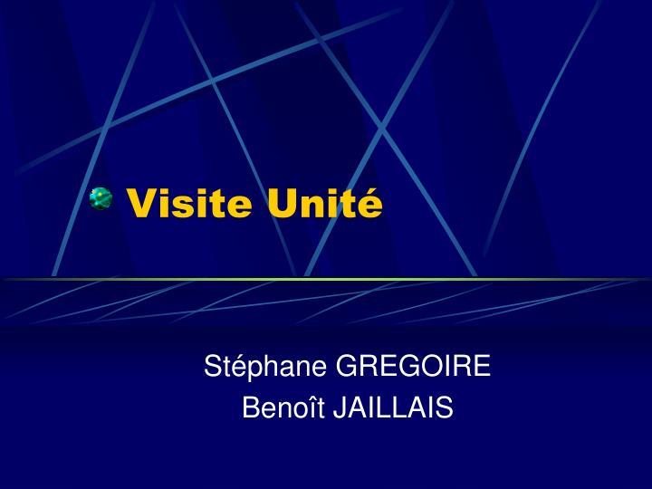 Visite Unité