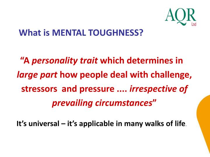 What is MENTAL TOUGHNESS?