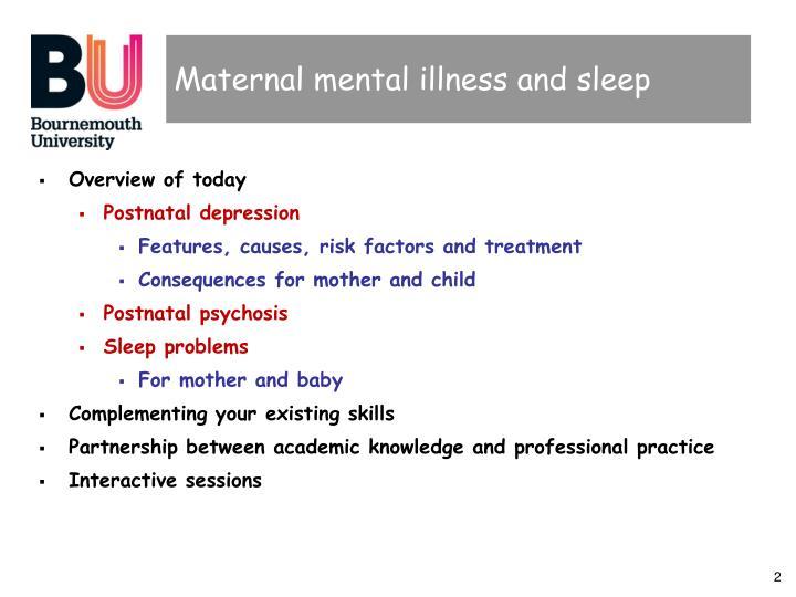 Maternal mental illness and sleep
