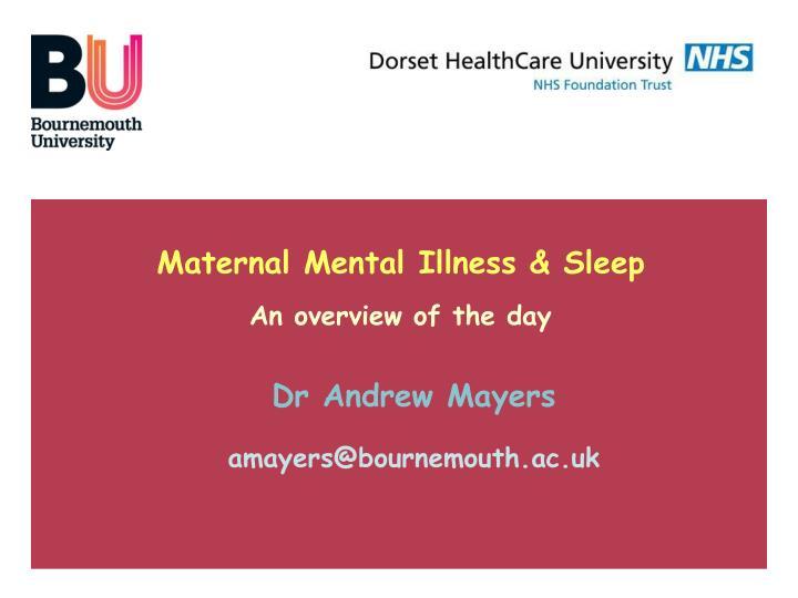 Maternal Mental Illness & Sleep
