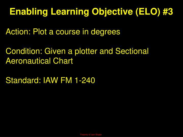Enabling Learning Objective (ELO) #3