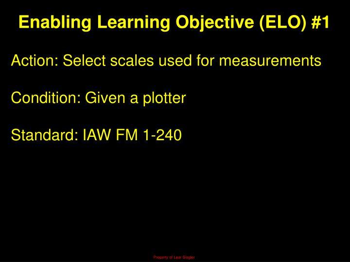 Enabling Learning Objective (ELO) #1