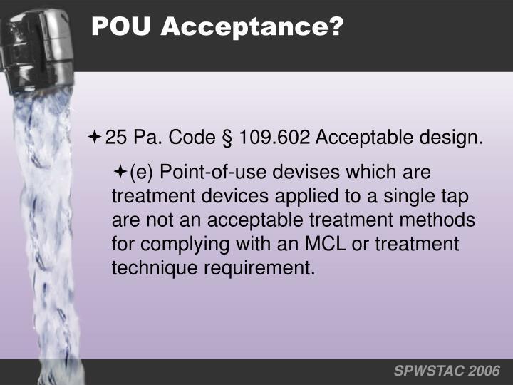 POU Acceptance?