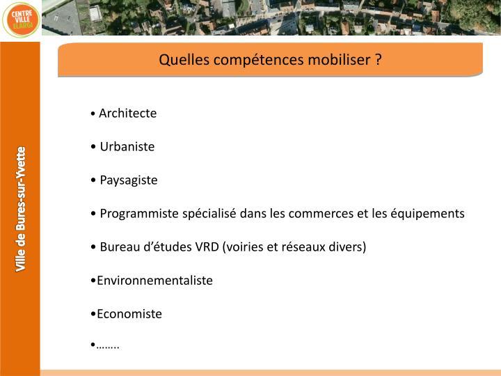 Quelles compétences mobiliser ?