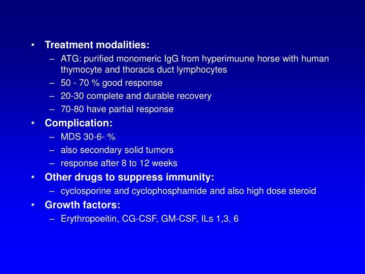 Treatment modalities: