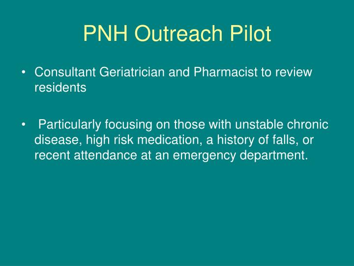 PNH Outreach Pilot