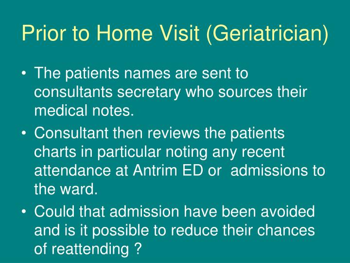 Prior to Home Visit (Geriatrician)