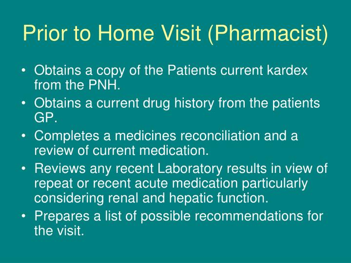 Prior to Home Visit (Pharmacist)