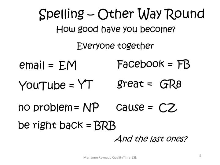 Spelling – Other Way Round