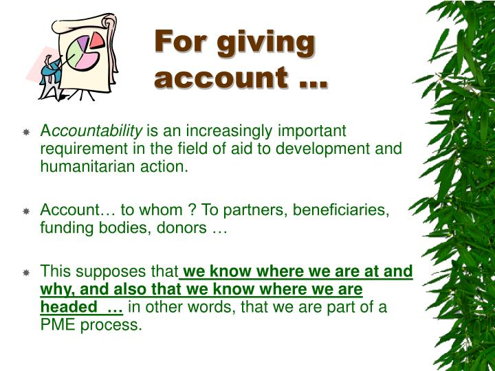 For giving account …
