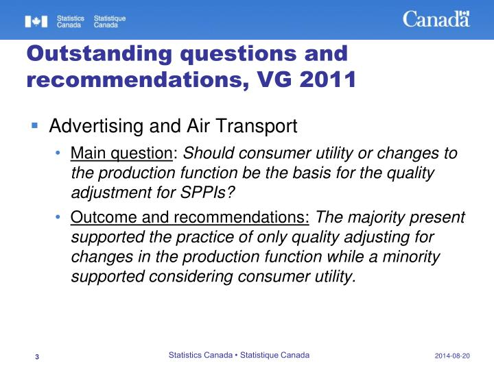 Outstanding questions and recommendations vg 2011