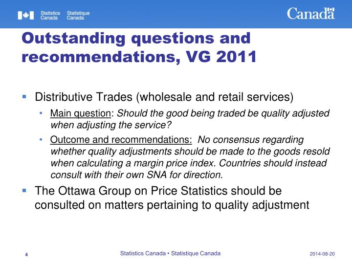 Outstanding questions and recommendations, VG 2011