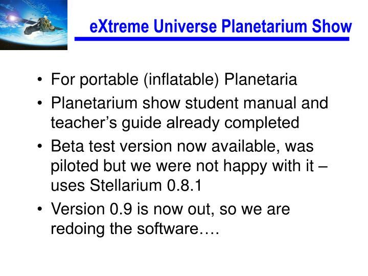 eXtreme Universe Planetarium Show