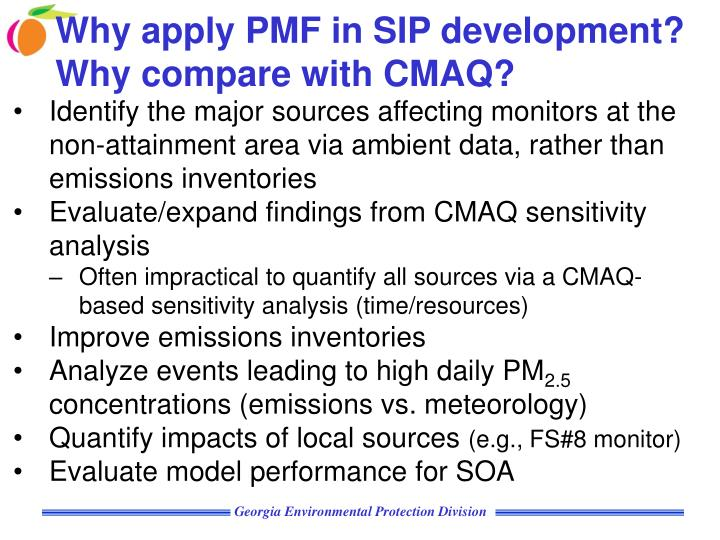Why apply PMF in SIP development? Why compare with CMAQ?
