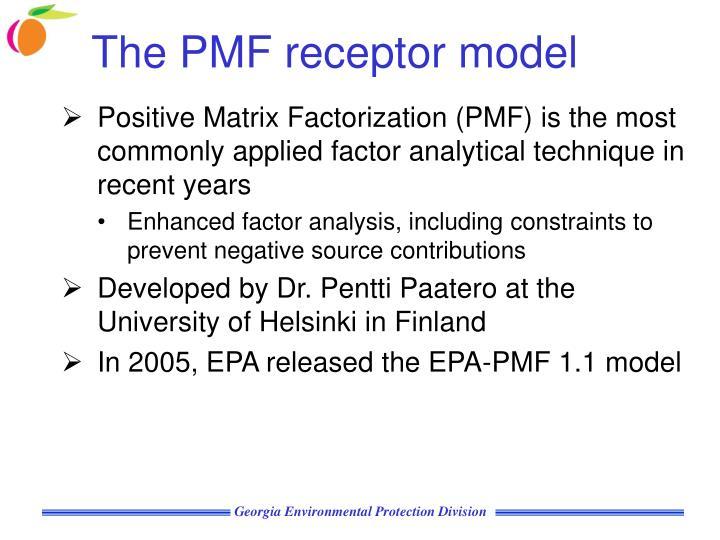 The PMF receptor model