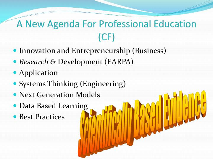 A New Agenda For Professional Education (CF)