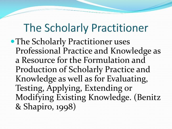 The Scholarly Practitioner