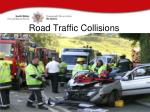 road traffic collisions
